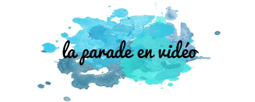 parade-en-vidéo